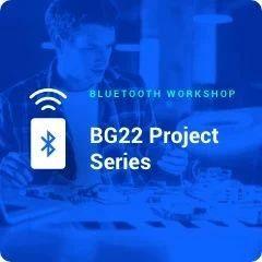 复习蓝牙工作坊在线课程,预约9月专题学习操作数字麦克风的PDM接口