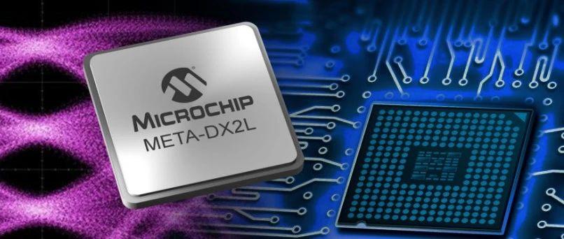 【世说芯品】Microchip推出业界最紧凑的1.6T以太网PHY 可为云数据中心、5G和AI提供高达800 GbE的连接性
